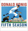 link and cover image for the book The Fifth Season: Tales of My Life in Baseball