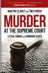 link and cover image for the book Murder at the Supreme Court: Lethal Crimes and Landmark Cases