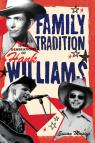link and cover image for the book Family Tradition: Three Generations of Hank Williams