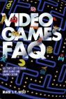 link and cover image for the book Video Games FAQ: All That's Left to Know About Games and Gaming Culture