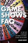 link and cover image for the book Game Shows FAQ: All That's Left to Know About the Pioneers, the Scandals, the Hosts and the Jackpots
