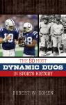 link and cover image for the book The 50 Most Dynamic Duos in Sports History