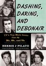 link and cover image for the book Dashing, Daring, and Debonair: TV's Top Male Icons from the 50s, 60s, and 70s