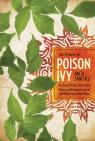 link and cover image for the book In Praise of Poison Ivy: The Secret Virtues, Astonishing History, and Dangerous Lore of the World's Most Hated Plant