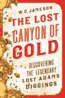 link and cover image for the book The Lost Canyon of Gold: The Discovery of the Legendary Lost Adams Diggings
