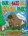 link and cover image for the book Our A-Maze-ing National Parks: 50 Mazes from Acadia to Zion
