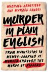 link and cover image for the book Murder in Plain English: From Manifestos to Memes--Looking at Murder through the Words of Killers
