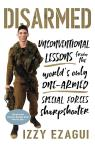link and cover image for the book Disarmed: Unconventional Lessons from the World's Only One-Armed Special ForcesSharpshooter
