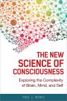 link and cover image for the book The New Science of Consciousness: Exploring the Complexity of Brain, Mind, and Self
