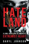 link and cover image for the book Hateland: A Long, Hard Look at America's Extremist Heart