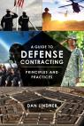 link and cover image for the book A Guide to Defense Contracting: Principles and Practices