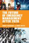 link and cover image for the book The Future of Emergency Management after 2020: The New, Normal, and Novel