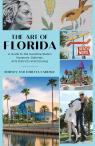link and cover image for the book The Art of Florida: A Guide to the Sunshine State's Museums, Galleries, Arts Districts and Colonies
