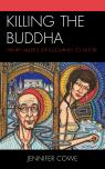 link and cover image for the book Killing the Buddha: Henry Miller's Long Journey to Satori