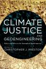 link and cover image for the book Climate Justice and Geoengineering: Ethics and Policy in the Atmospheric Anthropocene