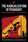 link and cover image for the book The Radicalization of Pedagogy: Anarchism, Geography, and the Spirit of Revolt