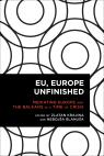 link and cover image for the book EU, Europe Unfinished: Mediating Europe and the Balkans in a Time of Crisis