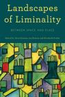 link and cover image for the book Landscapes of Liminality: Between Space and Place