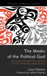 link and cover image for the book The Masks of the Political God: Religion and Political Parties in Contemporary Democracies