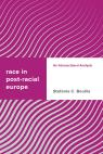 link and cover image for the book Race in Post-racial Europe: An Intersectional Analysis
