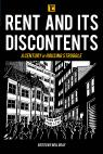 link and cover image for the book Rent and its Discontents: A Century of Housing Struggle