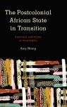 link and cover image for the book The Postcolonial African State in Transition: Stateness and Modes of Sovereignty