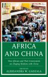 link and cover image for the book Africa and China: How Africans and Their Governments are Shaping Relations with China