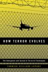 link and cover image for the book How Terror Evolves: The Emergence and Spread of Terrorist Techniques