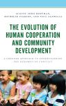 link and cover image for the book The Evolution of Human Cooperation and Community Development: A Greener Approach to Understanding the Dynamics of Conflict