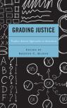 link and cover image for the book Grading Justice: Teacher-Activist Approaches to Assessment