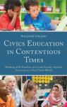 link and cover image for the book Civics Education in Contentious Times: Working with Teachers to Create Locally-Specific Curricula in a Post-Truth World