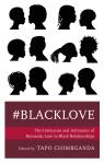 link and cover image for the book #blacklove: The Intricacies and Intimacies of Romantic Love in Black Relationships