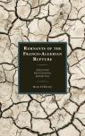 link and cover image for the book Remnants of the Franco-Algerian Rupture: Archiving Postcolonial Minorities