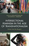 link and cover image for the book Intersectional Feminism in the Age of Transnationalism: Voices from the Margins