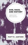 link and cover image for the book God, Race, and History: Liberating Providence