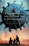 link and cover image for the book Philosophy, Film, and the Dark Side of Interdependence