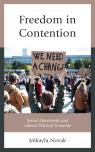 link and cover image for the book Freedom in Contention: Social Movements and Liberal Political Economy