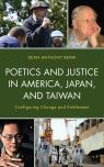 link and cover image for the book Poetics and Justice in America, Japan, and Taiwan: Configuring Change and Entitlement