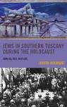 link and cover image for the book Jews in Southern Tuscany during the Holocaust: Ambiguous Refuge