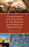 link and cover image for the book Connections and Influence in the Russian and American Short Story