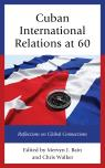 link and cover image for the book Cuban International Relations at 60: Reflections on Global Connections