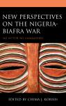 link and cover image for the book New Perspectives on the Nigeria-Biafra War: No Victor, No Vanquished