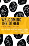link and cover image for the book Welcoming the Other: Student, Stranger, and Divine