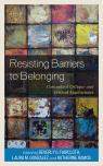 link and cover image for the book Resisting Barriers to Belonging: Conceptual Critique and Critical Applications
