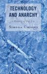 link and cover image for the book Technology and Anarchy: A Reading of Our Era