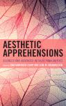 link and cover image for the book Aesthetic Apprehensions: Silence and Absence in False Familiarities