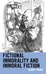 link and cover image for the book Fictional Immorality and Immoral Fiction