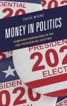 link and cover image for the book Money in Politics: Campaign Fundraising in the 2020 Presidential Election