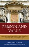 link and cover image for the book Person and Value: Karol Wojtyla's Personalistic and Normative Theory of Man, Morality, and Love