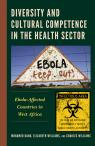 link and cover image for the book Diversity and Cultural Competence in the Health Sector: Ebola-Affected Countries in West Africa